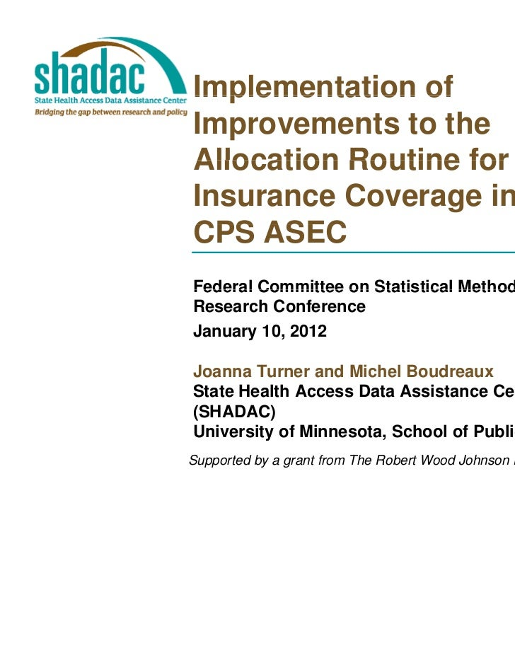 Implementation ofImprovements to theAllocation Routine for HealthInsurance Coverage in theCPS ASECFederal Committee on Sta...