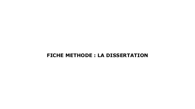 FICHE METHODE : LA DISSERTATION