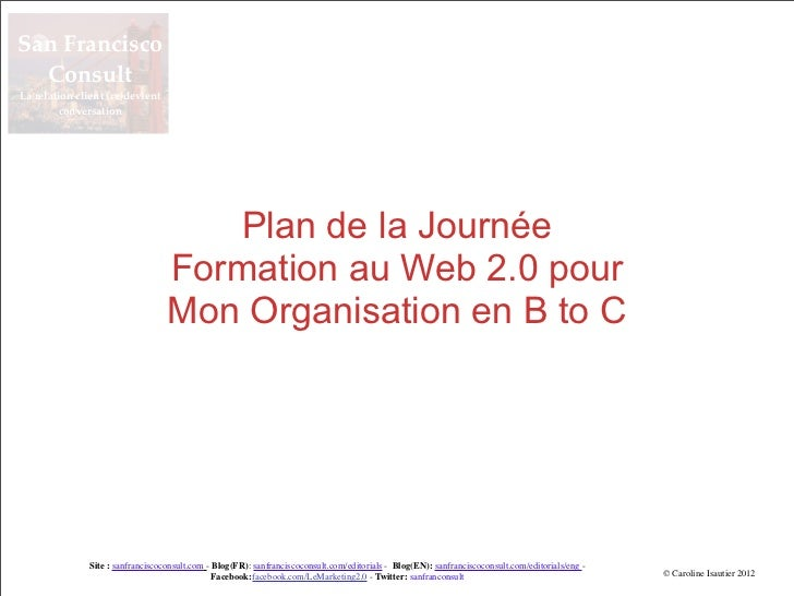San Francisco  ConsultLa relation client (re)devient        conversation                                     Plan de la Jo...