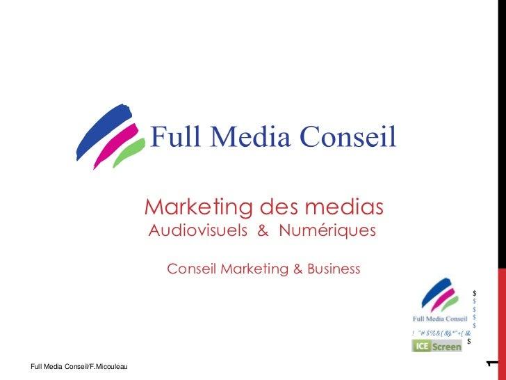 Marketing des medias                                 Audiovisuels & Numériques                                   Conseil M...