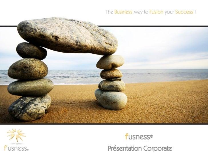fusness®Présentation Corporate