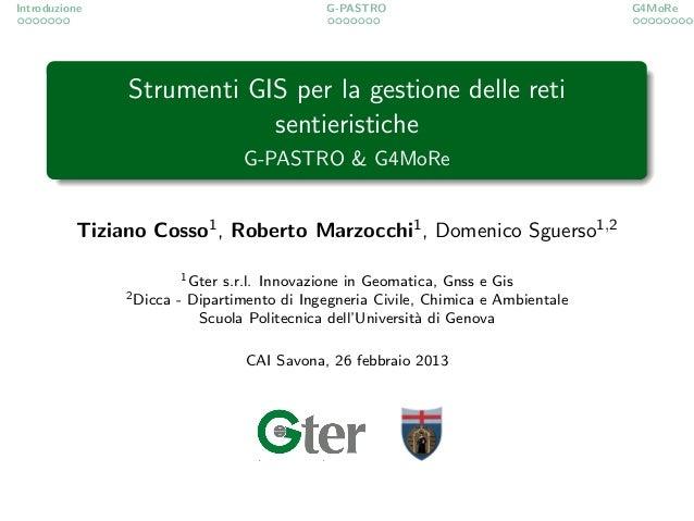 Introduzione                                  G-PASTRO                               G4MoRe               Strumenti GIS pe...