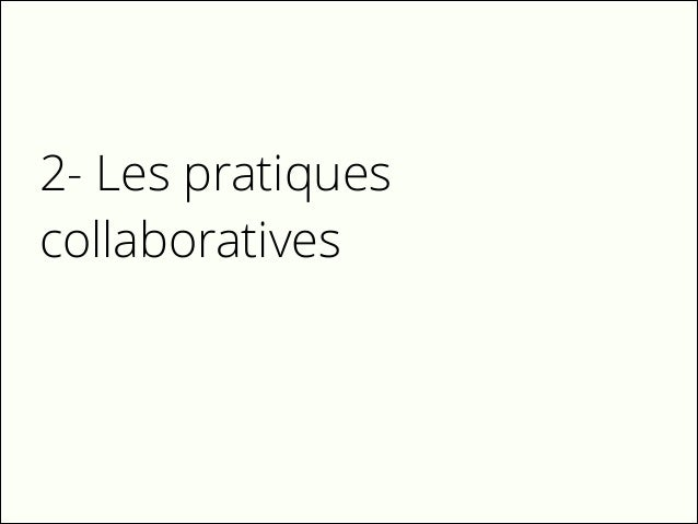2- Les pratiques collaboratives