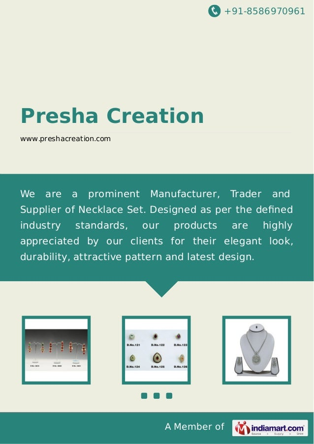 +91-8586970961 A Member of Presha Creation www.preshacreation.com We are a prominent Manufacturer, Trader and Supplier of ...
