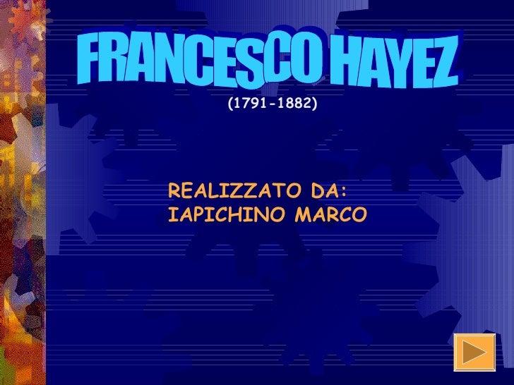 (1791-1882)REALIZZATO DA:IAPICHINO MARCO