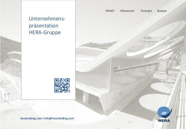 heraholding.com I info@heraholding.comUnternehmens-präsentationHERA-Gruppe