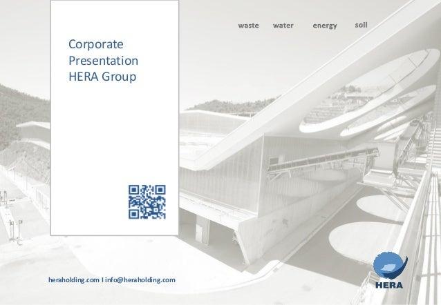 heraholding.com I info@heraholding.comCorporatePresentationHERA Group