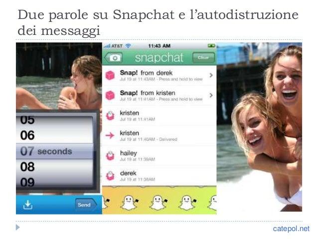 Due parole su Snapchat e l'autodistruzione dei messaggi catepol.net