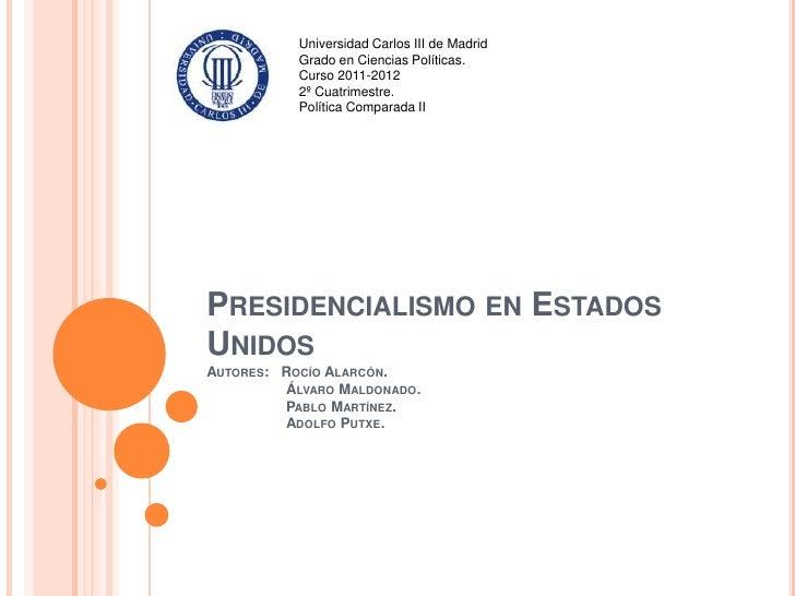 Universidad Carlos III de Madrid           Grado en Ciencias Políticas.           Curso 2011-2012           2º Cuatrimestr...