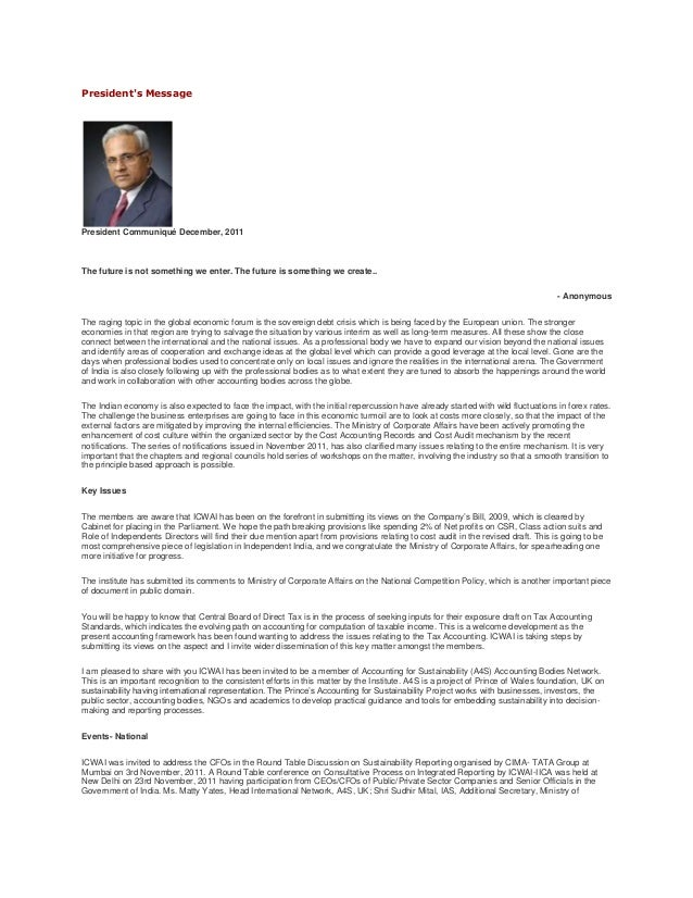 President's Message President Communiqué December, 2011 The future is not something we enter. The future is something we c...
