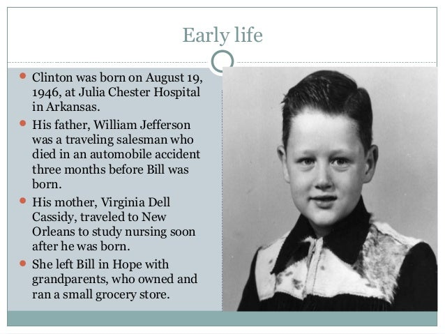 Clinton's Early Years Bill ...