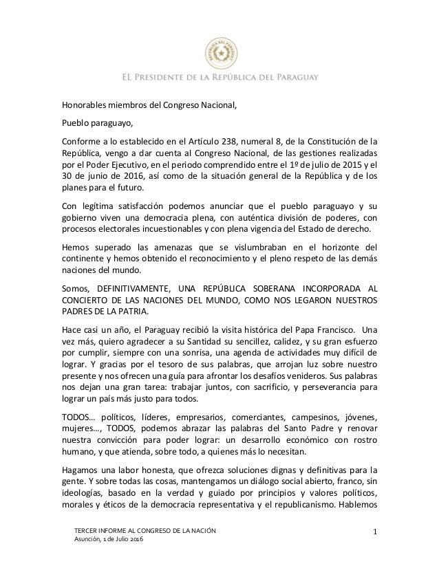 TERCER INFORME AL CONGRESO DE LA NACIÓN Asunción, 1 de Julio 2016 1 Honorables miembros del Congreso Nacional, Pueblo para...
