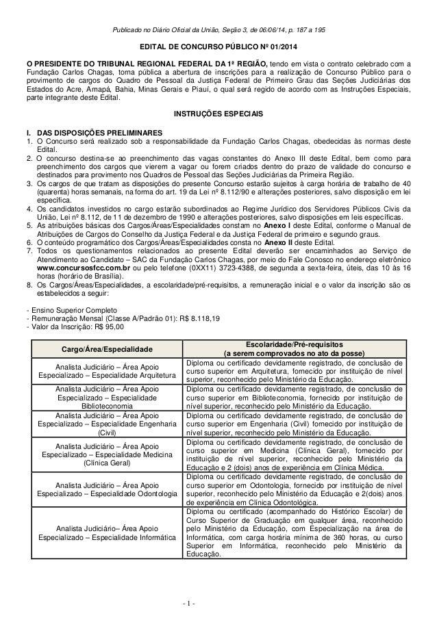 - 1 - Publicado no Diário Oficial da União, Seção 3, de 06/06/14, p. 187 a 195 EDITAL DE CONCURSO PÚBLICO Nº 01/2014 O PRE...