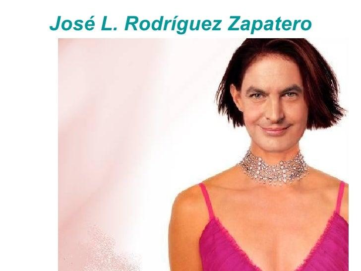 José L. Rodríguez Zapatero