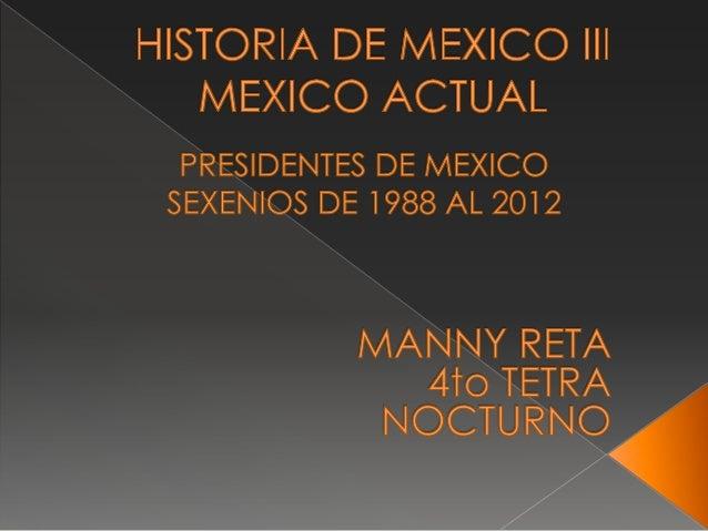 PRESIDENTE DE LA REPÚBLICA MEXICANA (1988 – 1994)