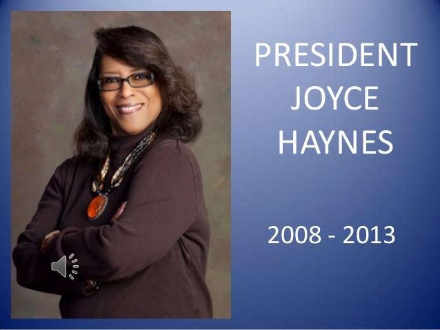 PRESIDENTJOYCEHAYNES2008 - 2013