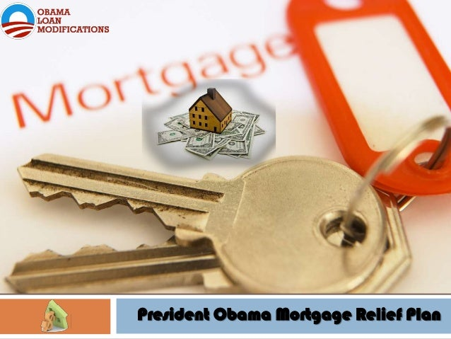 President Obama Mortgage Relief Plan