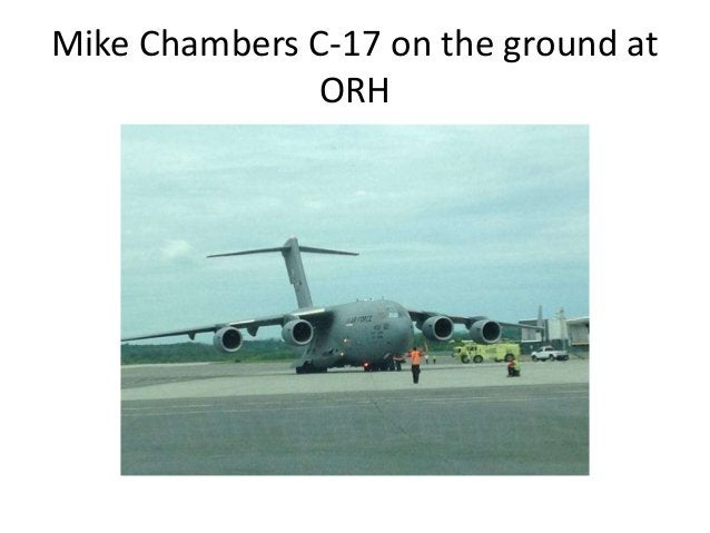 Mike Chambers C-17 on the ground at ORH