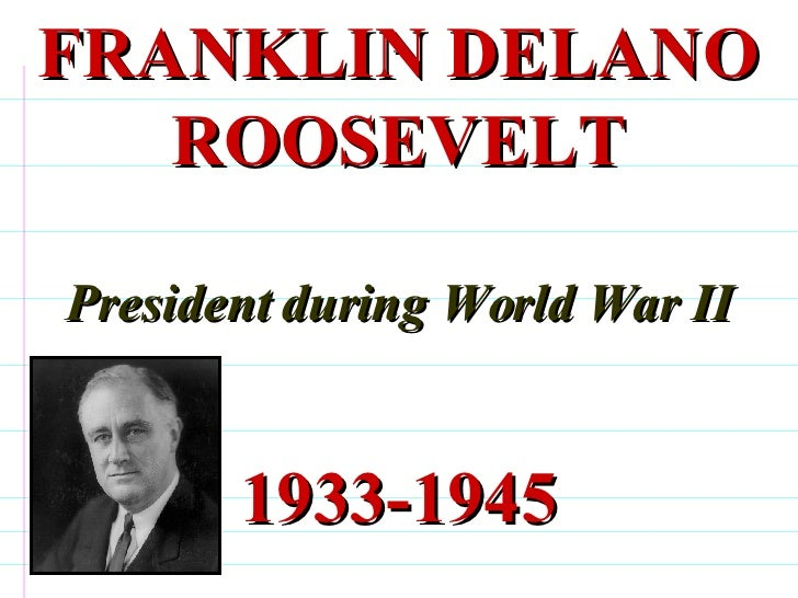 Dbq: President Roosevelt Foreign Policy