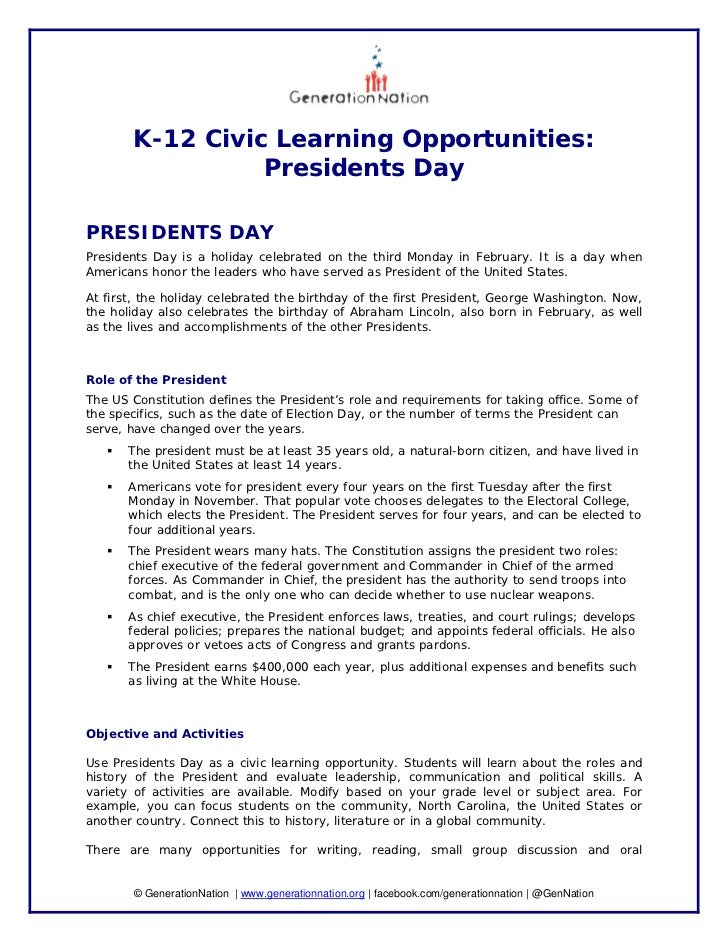 K-12 Civic Learning Opportunities:                 Presidents DayPRESIDENTS DAYPresidents Day is a holiday celebrated on t...