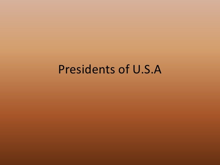 Presidents of U.S.A<br />