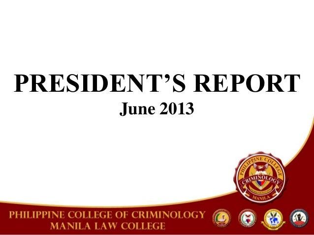 PRESIDENT'S REPORTJune 2013
