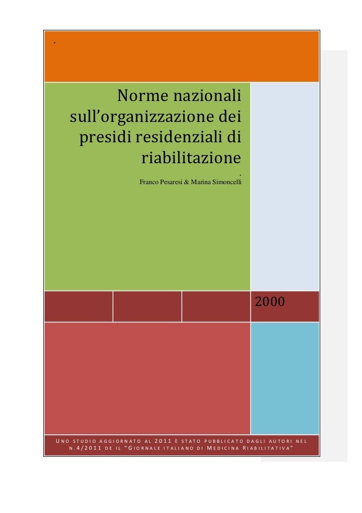 .           Norme nazionali    sull'organizzazione dei     presidi residenziali di              riabilitazione            ...