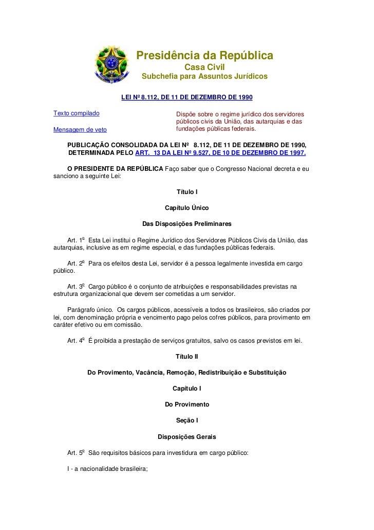 Presidência da República                                               Casa Civil                                 Subchefi...