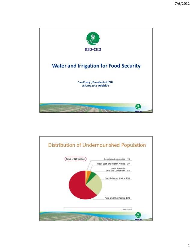 7/6/2012 WaterandIrrigationforFoodSecurity            GaoZhanyi,PresidentofICID               26June,2012,Adela...