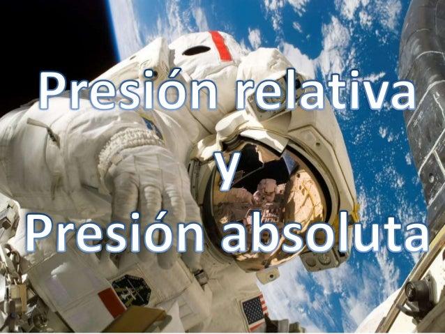 Presión relativa y presión absoluta