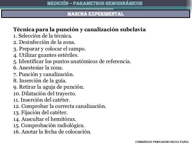 MEDICIÓN – PARAMETROS HEMODINÁMICOS                    Marcha experimentalTécnica para la punción y canalización subclavia...