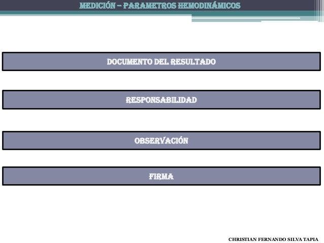 MEDICIÓN – PARAMETROS HEMODINÁMICOS     Documento del resultado          Responsabilidad           observación            ...