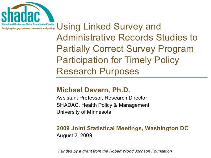 Using Linked Survey and Administrative Records Studies to Partially Correct Survey Program Participation for Timely Poli...
