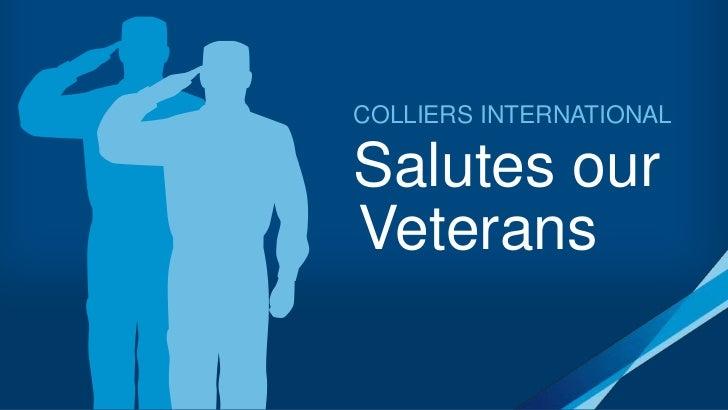 COLLIERS INTERNATIONALSalutes ourVeterans