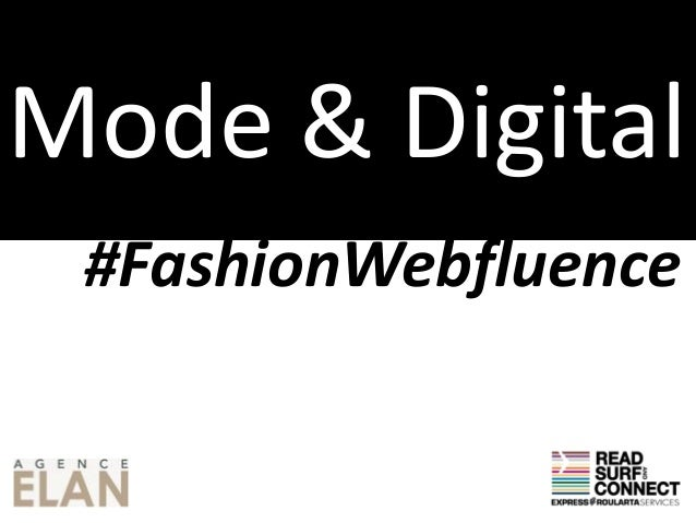 Mode & Digital #FashionWebfluence