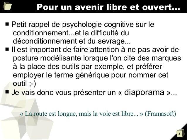 Pour un avenir libre et ouvert... Petit rappel de psychologie cognitive sur le conditionnement...et la difficulté du décon...