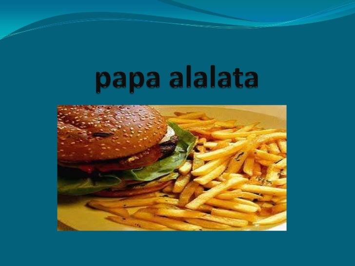 papa alalata<br />