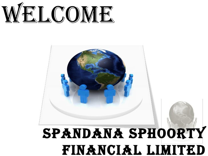 WELCOME spandana sphoorty financial limited