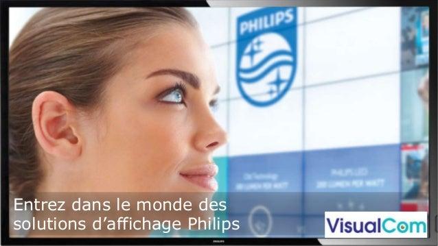 Entrez dans le monde des solutions d'affichage Philips