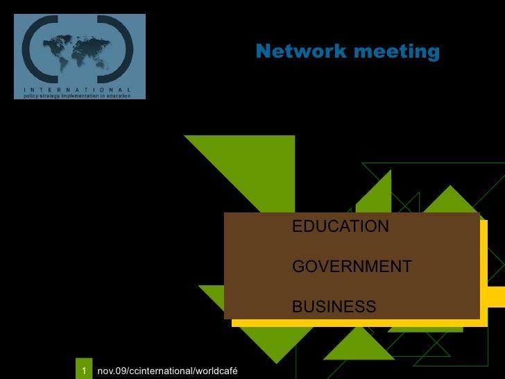 Network meeting EDUCATION GOVERNMENT BUSINESS Logo van uw  bedrijf
