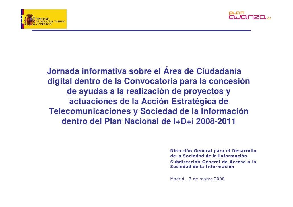 Jornada informativa sobre el Área de Ciudadanía digital dentro de la Convocatoria para la concesión      de ayudas a la re...
