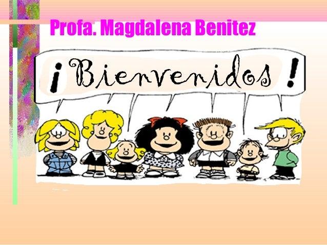 Profa. Magdalena Benitez
