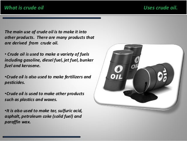 Crude oil information