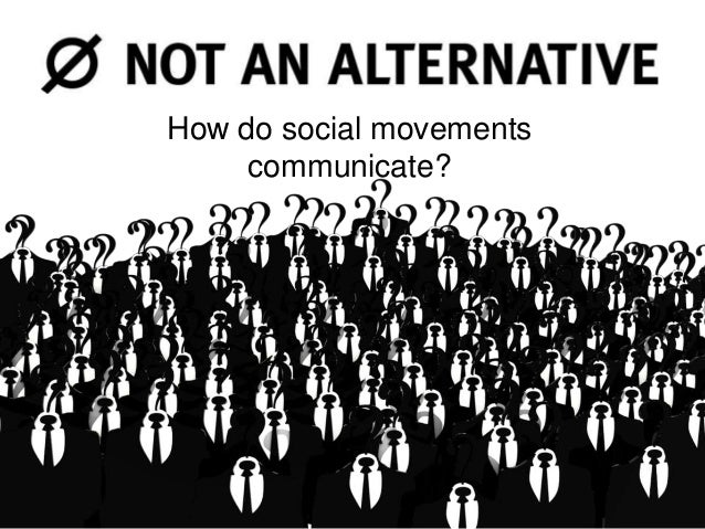 How do social movements communicate?