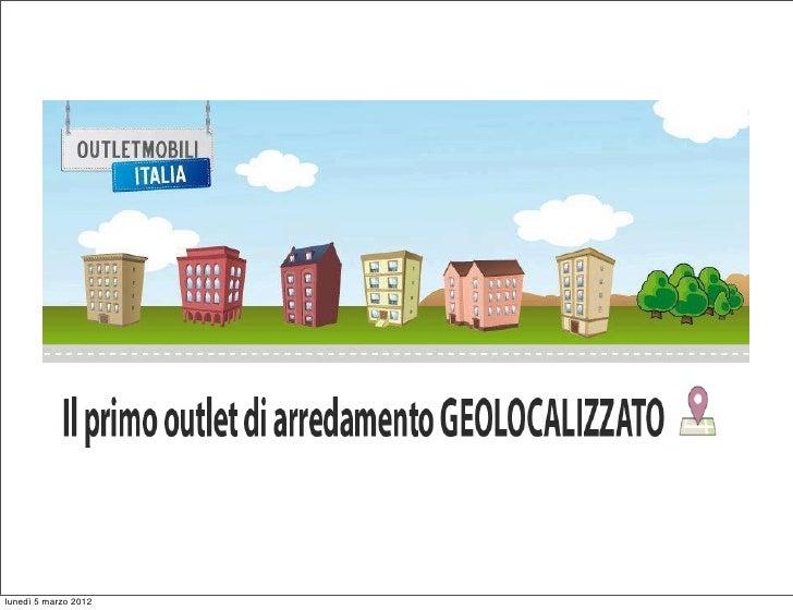 Outlet Arredamento Geolocalizzato.Outlet Mobili Italia