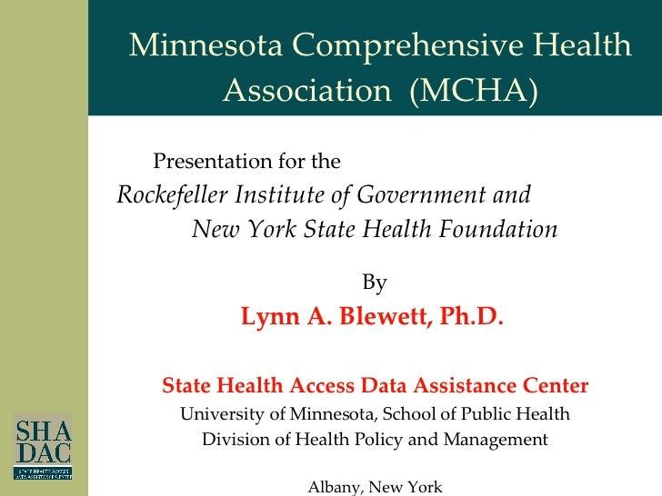 By Lynn A. Blewett, Ph.D.  State Health Access Data Assistance Center University of Minnesota, School of Public Health Div...