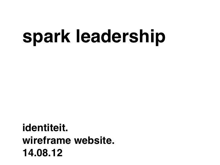 spark leadershipidentiteit.wireframe website.14.08.12