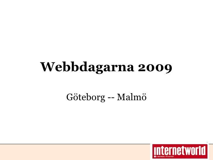 Webbdagarna 2009 Göteborg -- Malmö