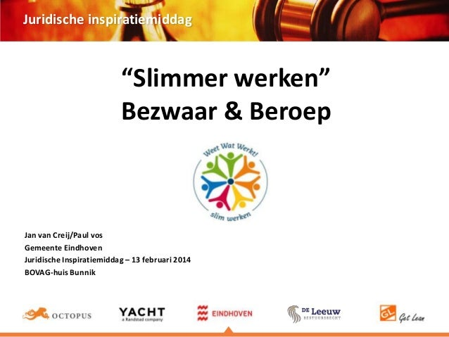 """Juridische inspiratiemiddag  """"Slimmer werken"""" Bezwaar & Beroep  Jan van Creij/Paul vos Gemeente Eindhoven Juridische Inspi..."""