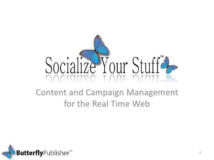 Content and Campaign Management for the Real Time Web<br />1<br />